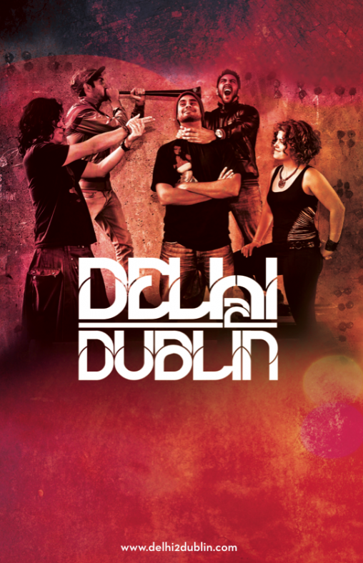 Delhi 2 Dublin - poster template (2012)